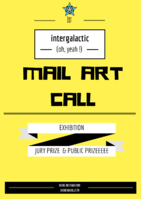 st international and intergalactic mail art call of the universe yeaahhh.png